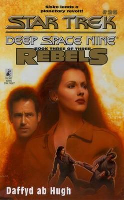 Ds9 #25 Rebels Book Two: Star Trek Deep Space Nine (Star Trek: Deep Space Nine)