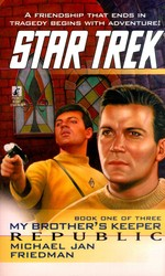 Tos #85 Republic: My Brother's Keeper Book One