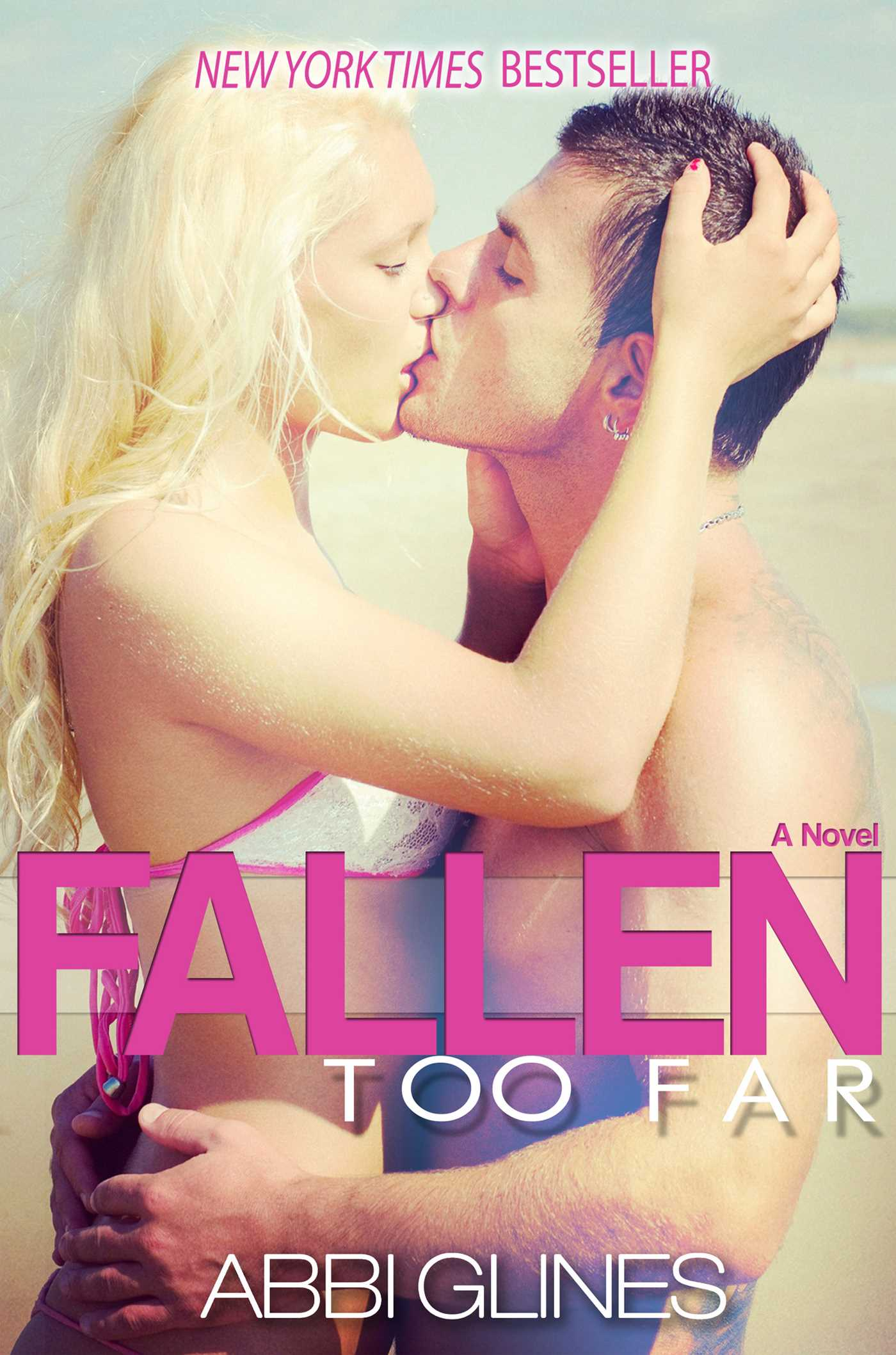 Fallen Too Far eBook by Abbi Glines | Official Publisher Page
