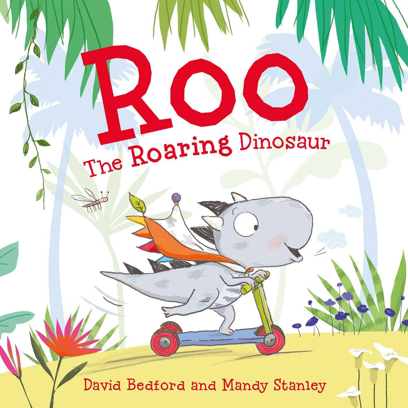Roo the roaring dinosaur 9781471119439 hr