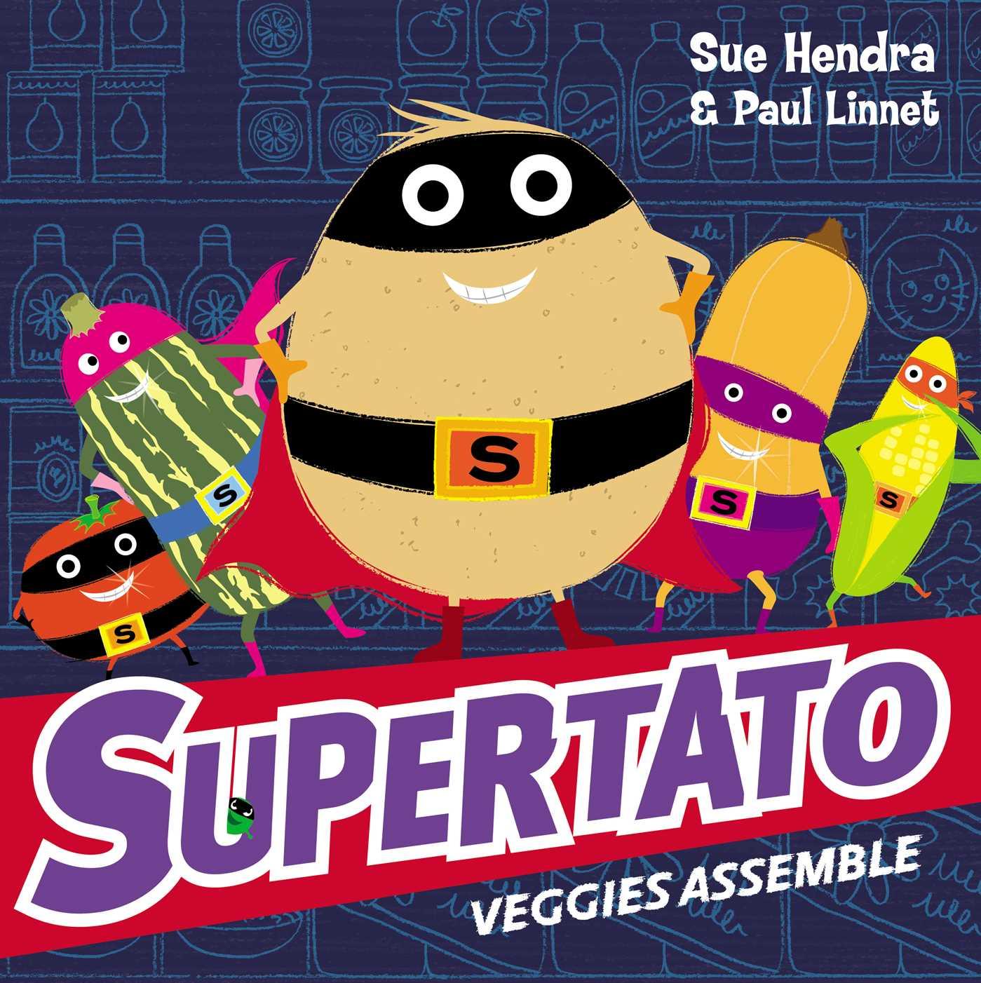 Supertato veggies assemble 9781471121029 hr