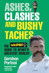 Ashes, Clashes and Bushy Taches