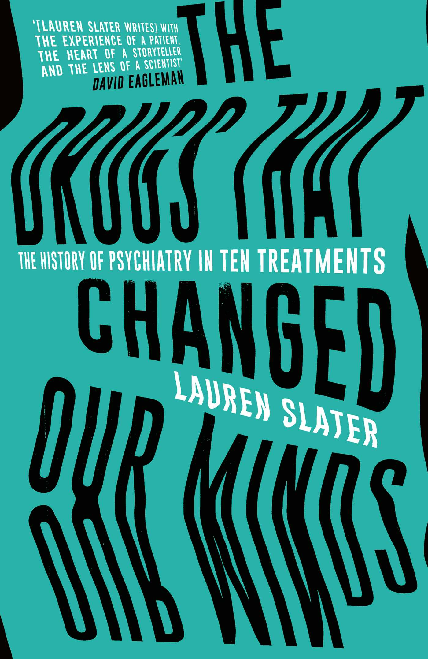 The drugs that changed our minds 9781471136887 hr
