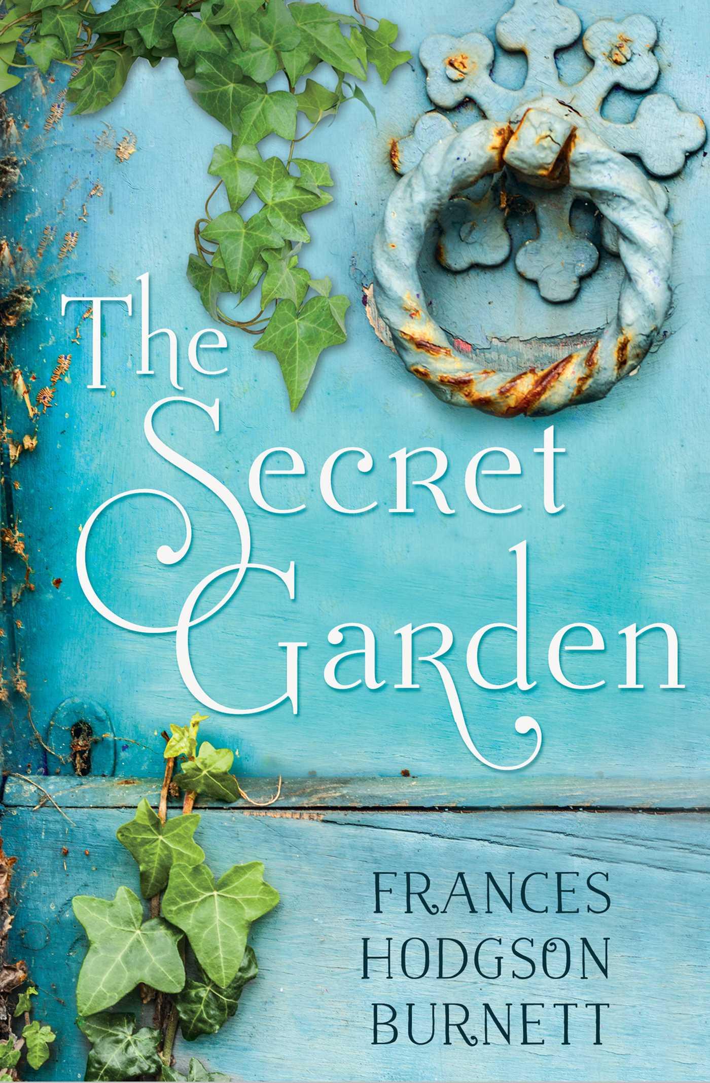 The Secret Garden eBook by Frances Hodgson Burnett ...