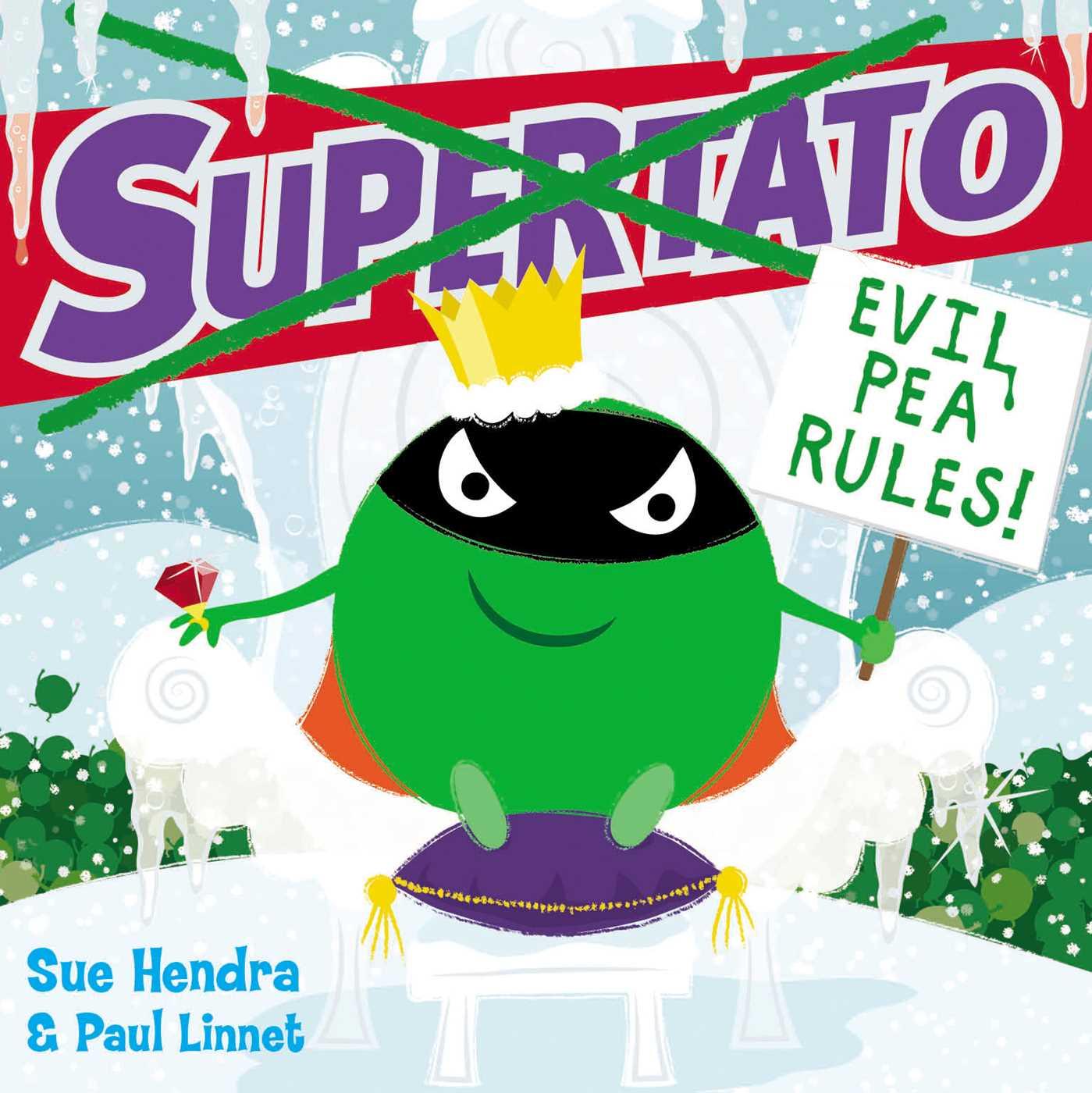 Supertato evil pea rules 9781471144080 hr