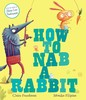 How to Nab a Rabbit