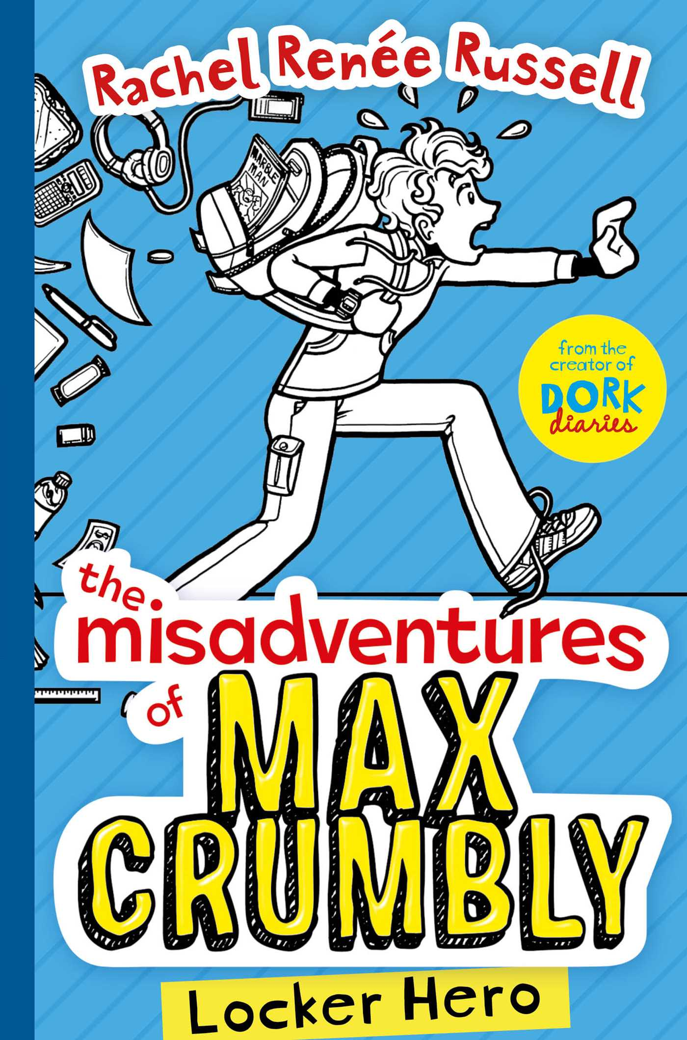 The misadventures of max crumbly 1 9781471144615 hr