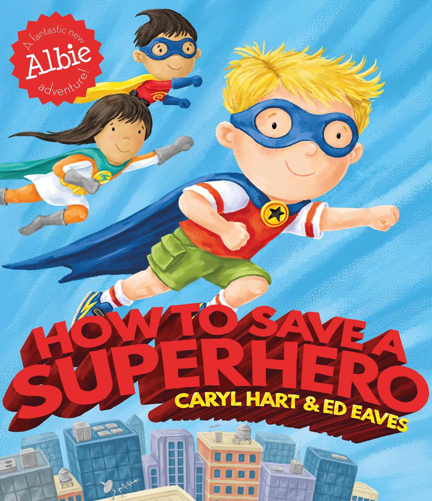 How to save a superhero 9781471144790 hr