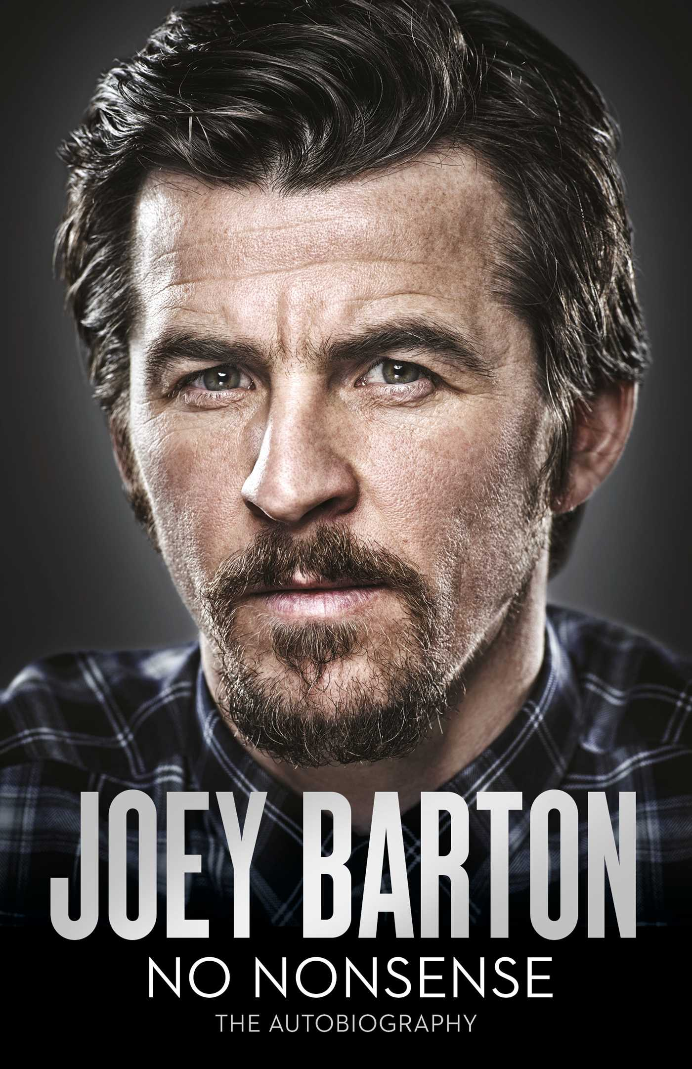 No Nonsense Book By Joey Barton Official Publisher