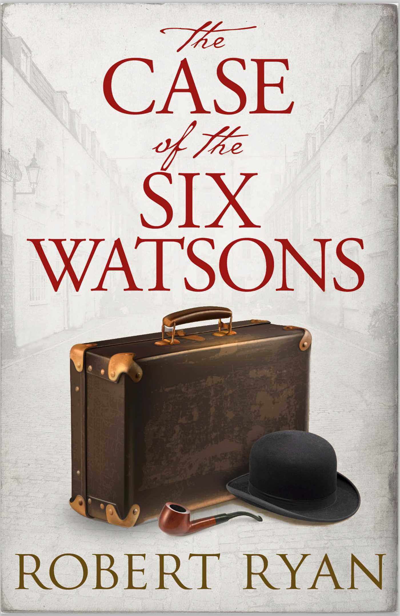 The case of the six watsons 9781471152733 hr