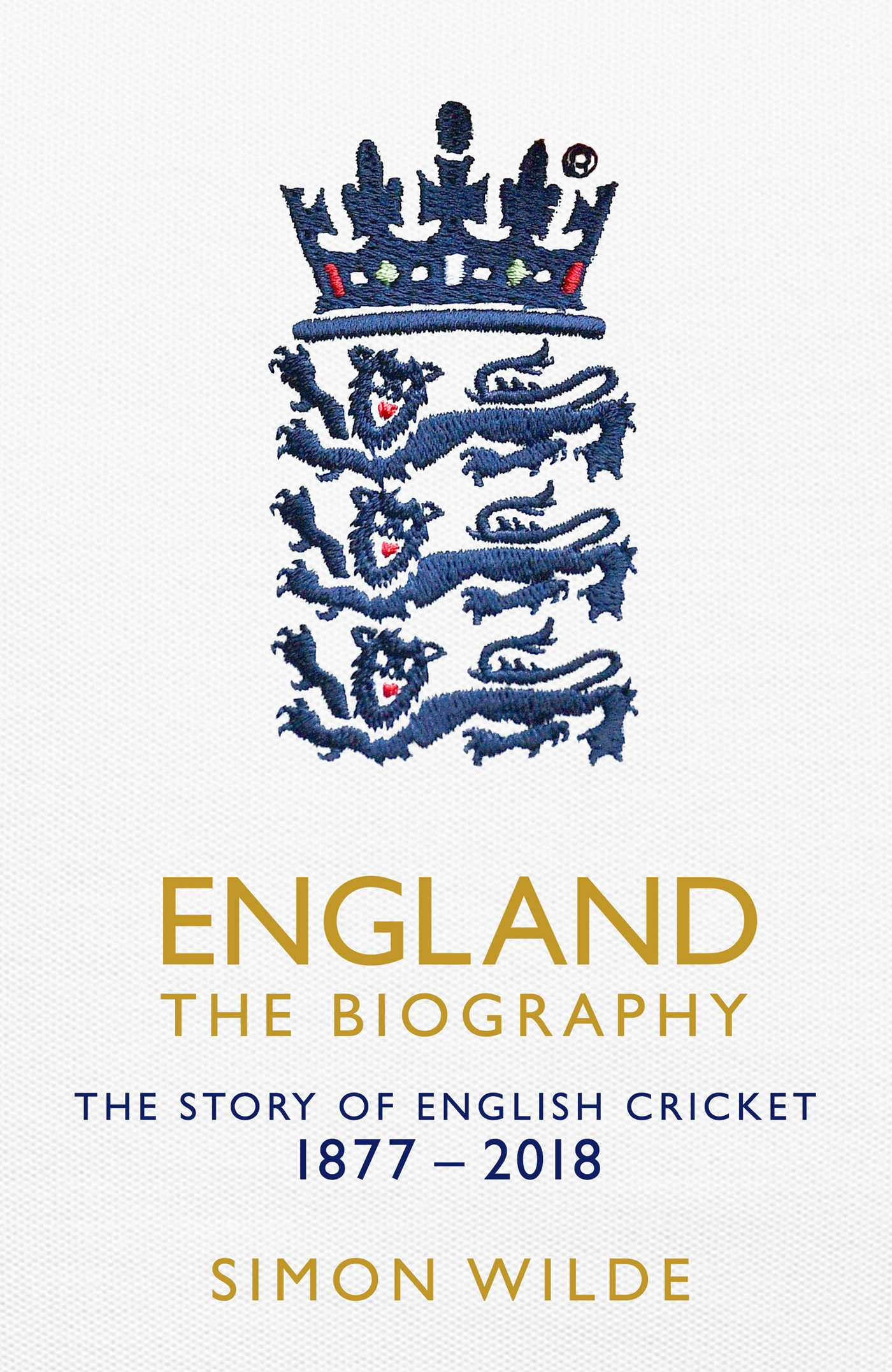 England The Biography Book By Simon Wilde Official Publisher