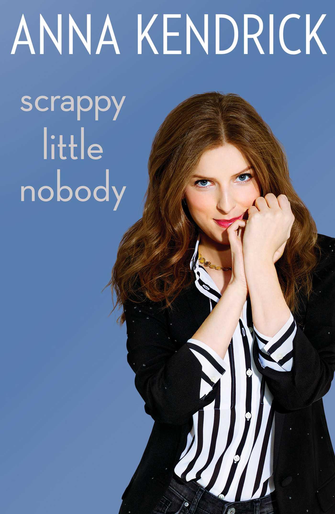 Scrappy little nobody 9781471156816 hr