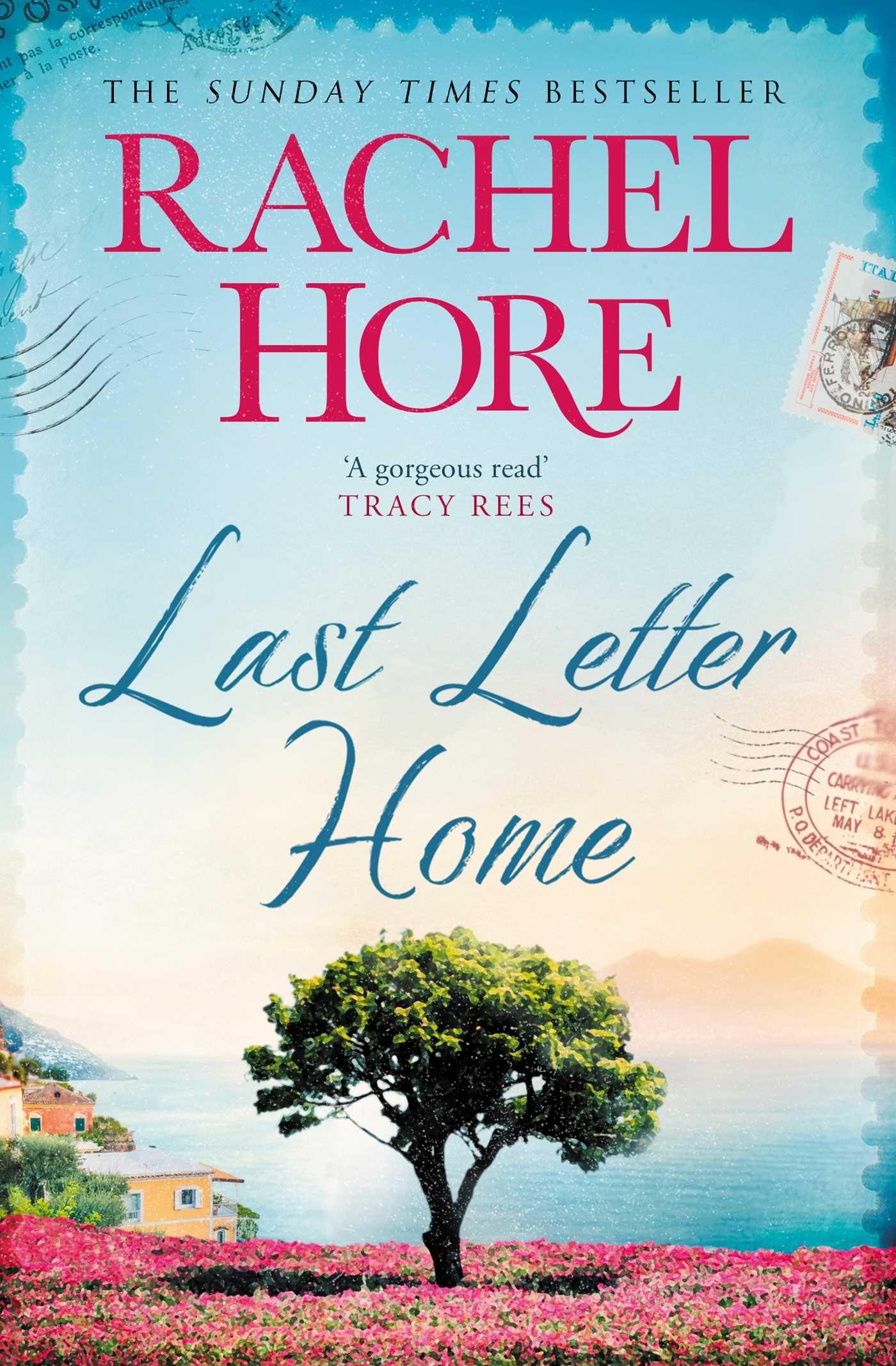 Last Letter Home | Book by Rachel Hore | Official Publisher Page