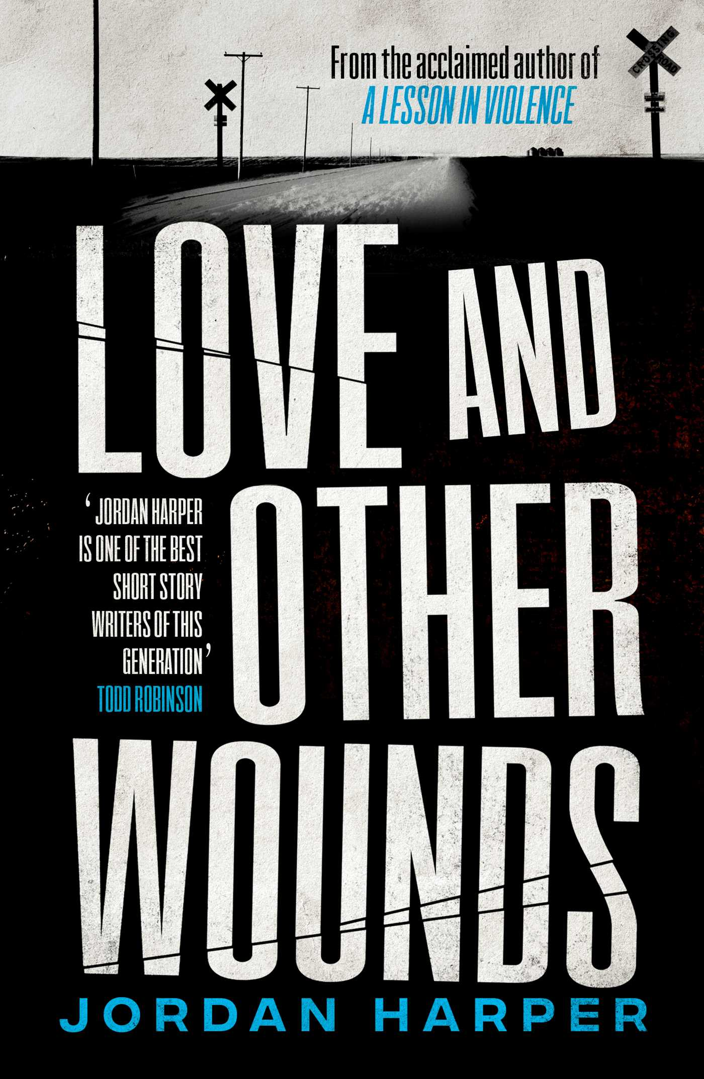 Love and other wounds 9781471159022 hr