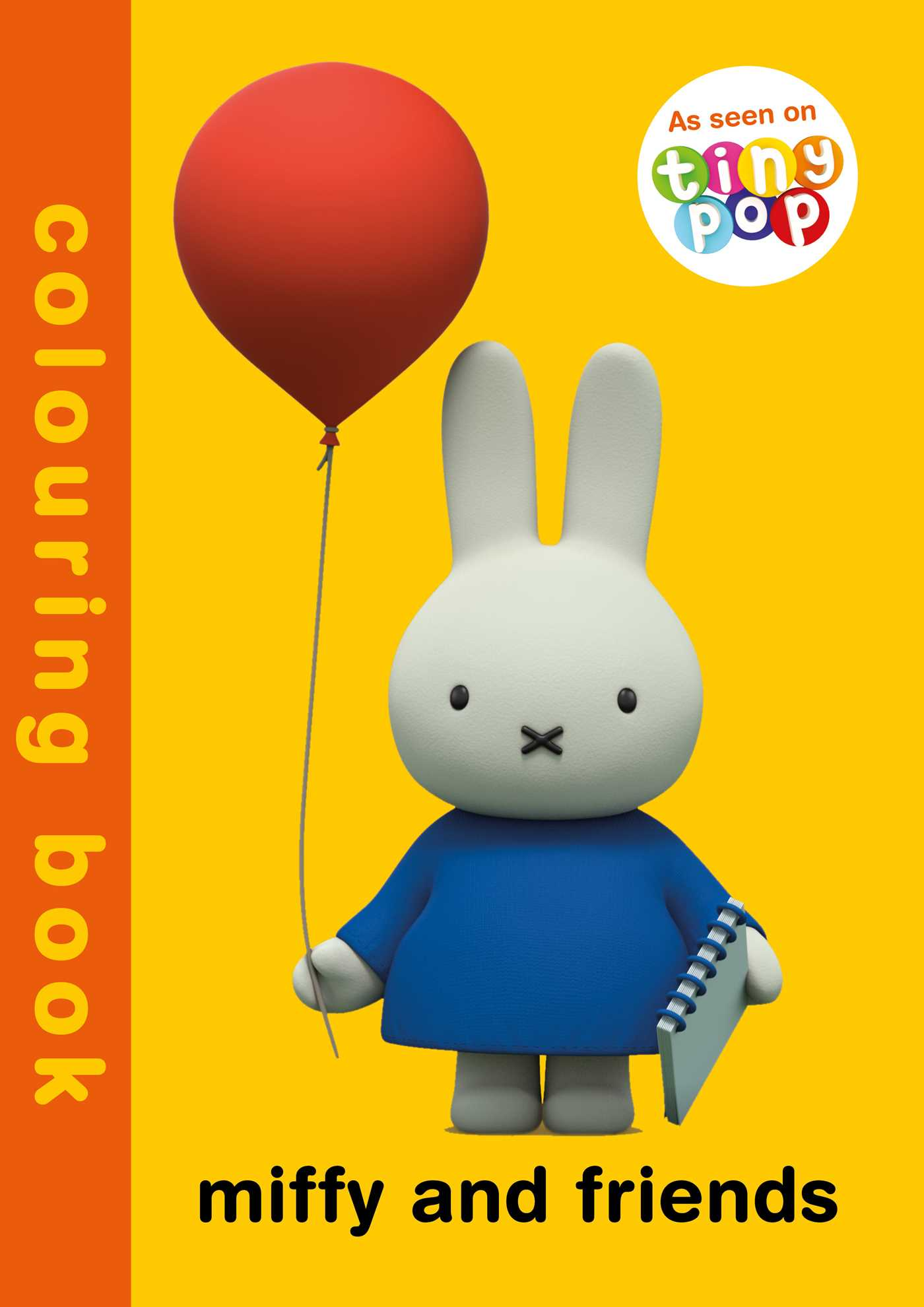 Miffy and friends colouring book 9781471163302 hr