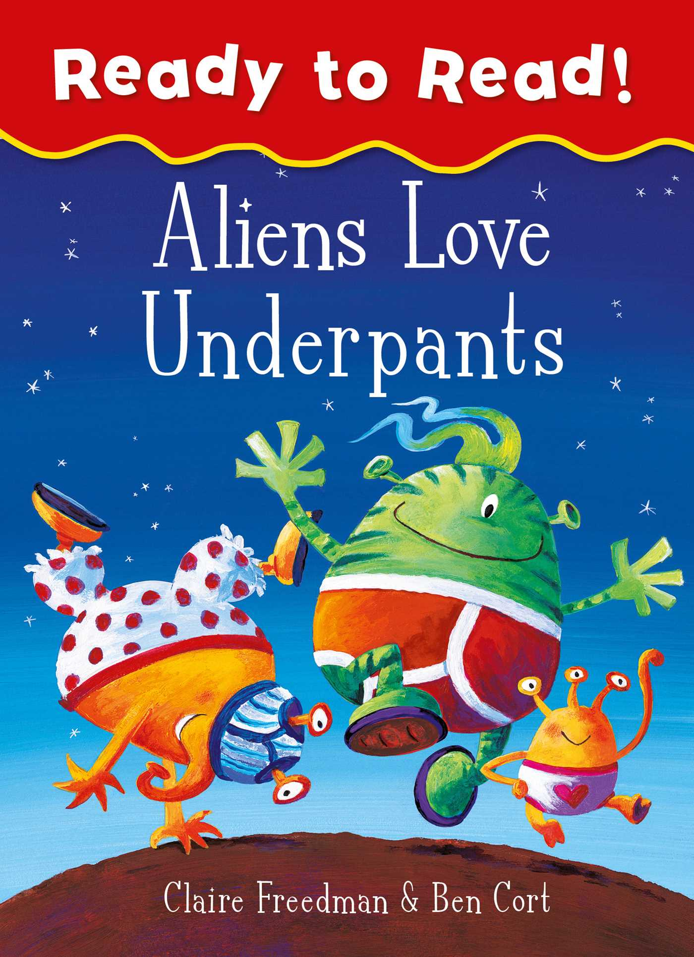 Aliens love underpants ready to read 9781471163333 hr
