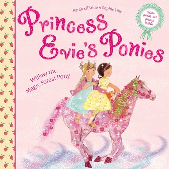Princess Evie's Ponies: Willow the Magic Forest Pony