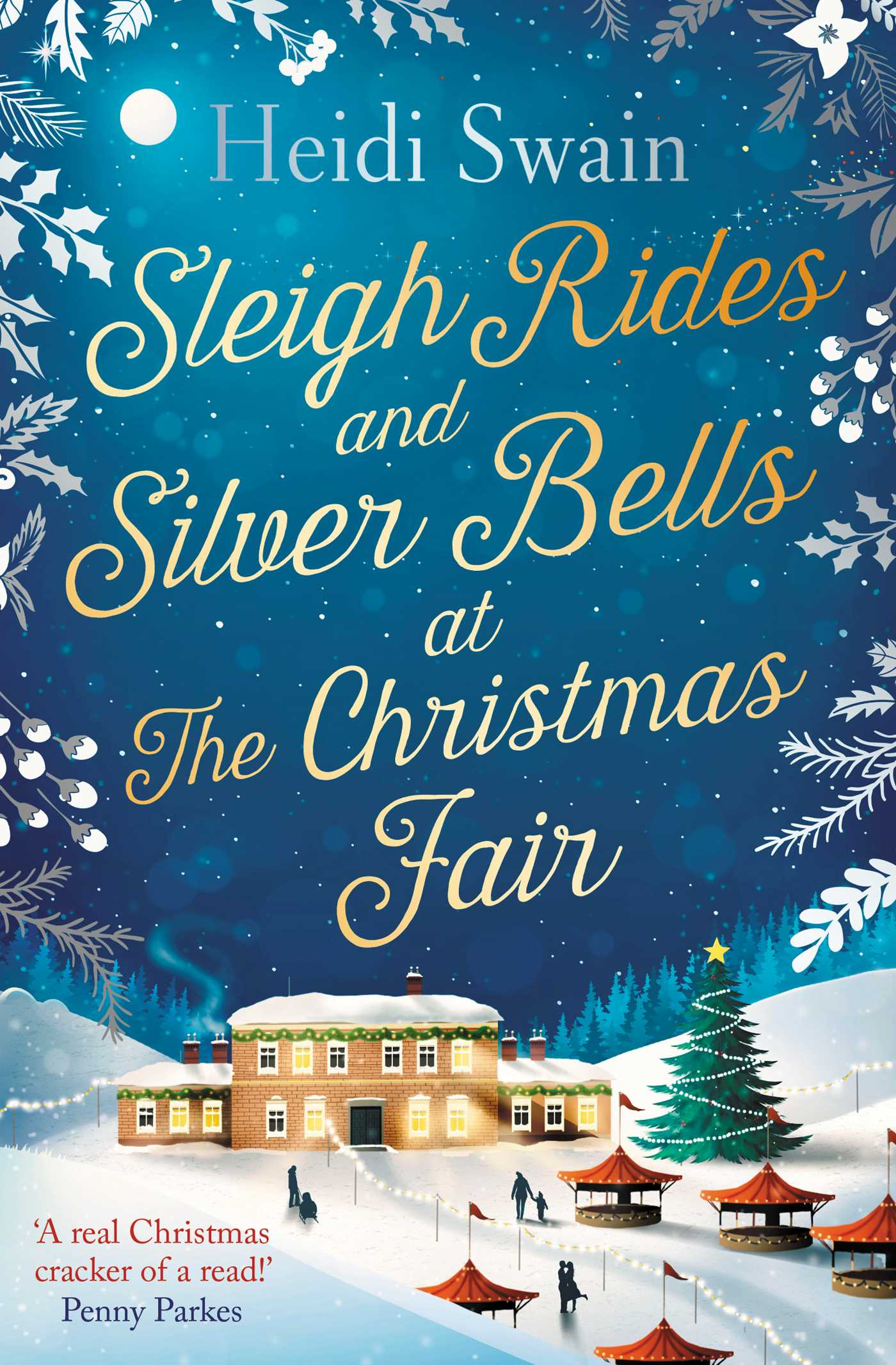 Sleigh rides and silver bells at the christmas fair 9781471164859 hr