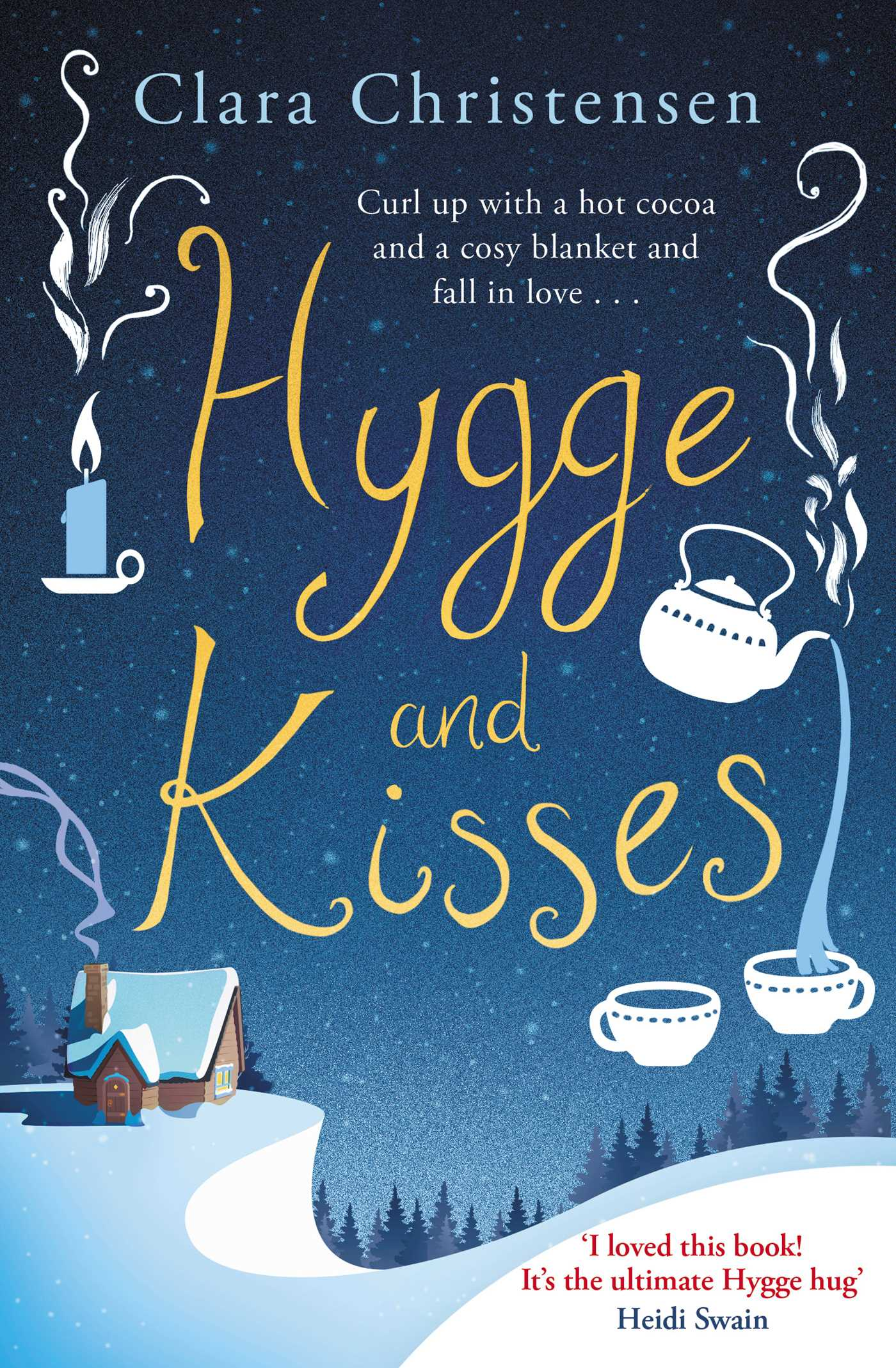 Hygge and kisses 9781471166730 hr