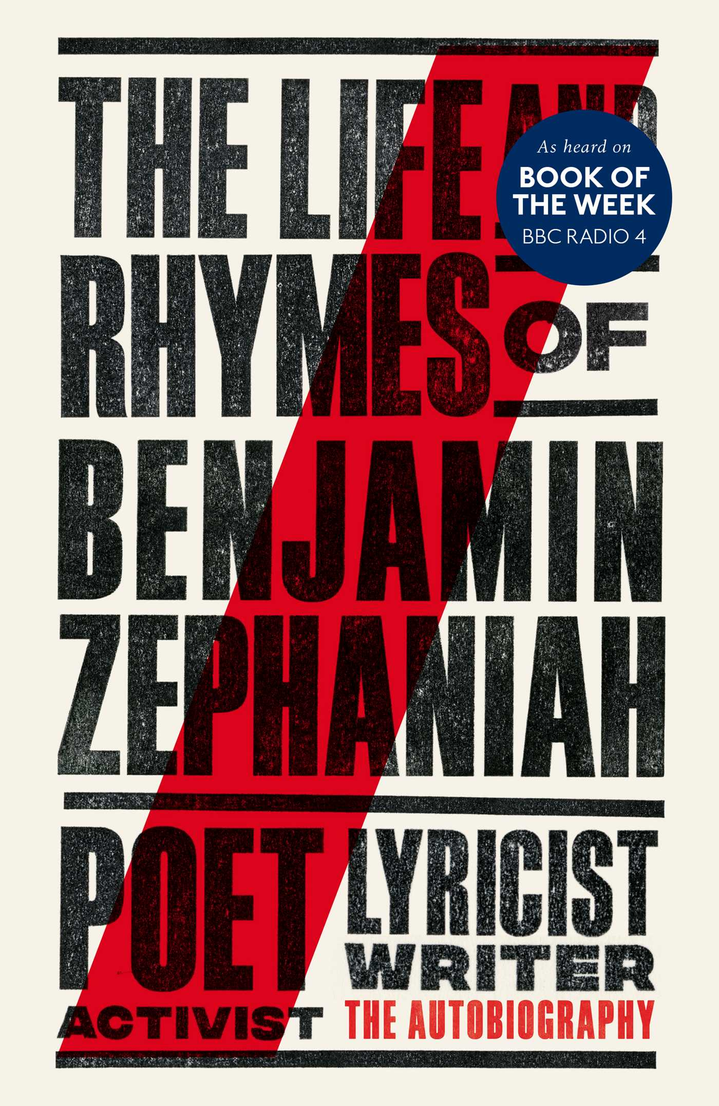 The life and rhymes of benjamin zephaniah 9781471168925 hr