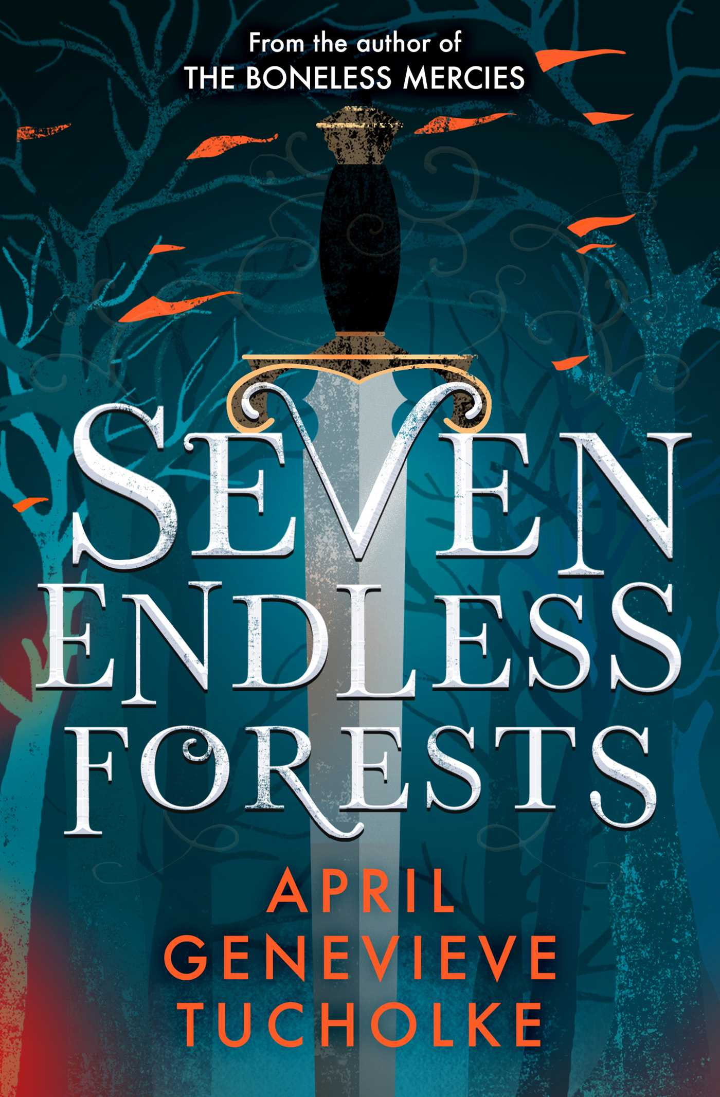 Seven Endless Forests | Book by April Tucholke | Official ...