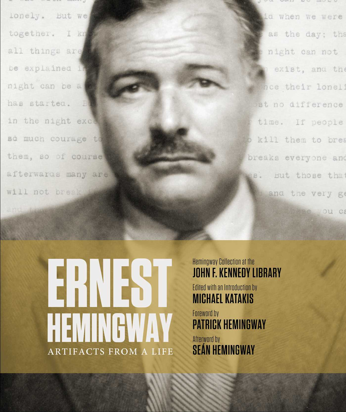 Ernest hemingway artifacts from a life 9781471172151 hr