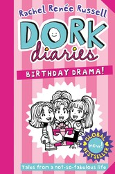 Dork Diaries: Birthday Drama!