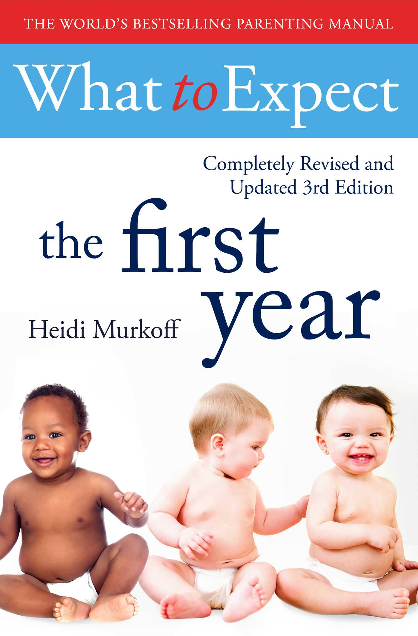 What to expect the 1st year rev edition 9781471173349 hr
