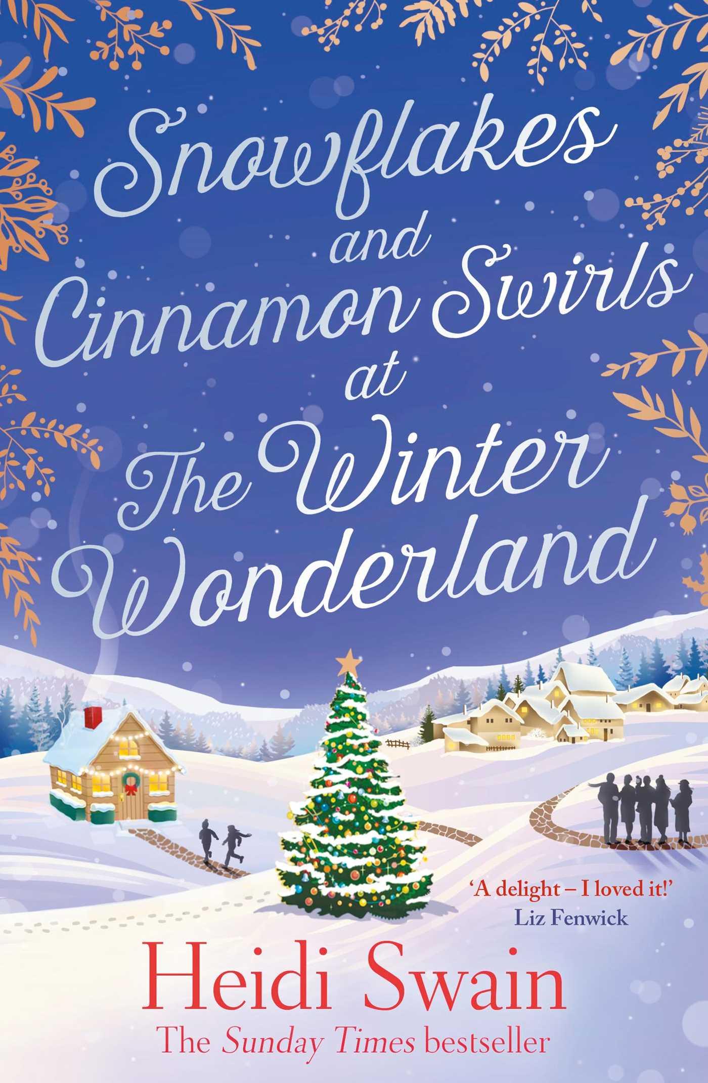 Snowflakes and cinnamon swirls at the winter wonderland 9781471174360 hr