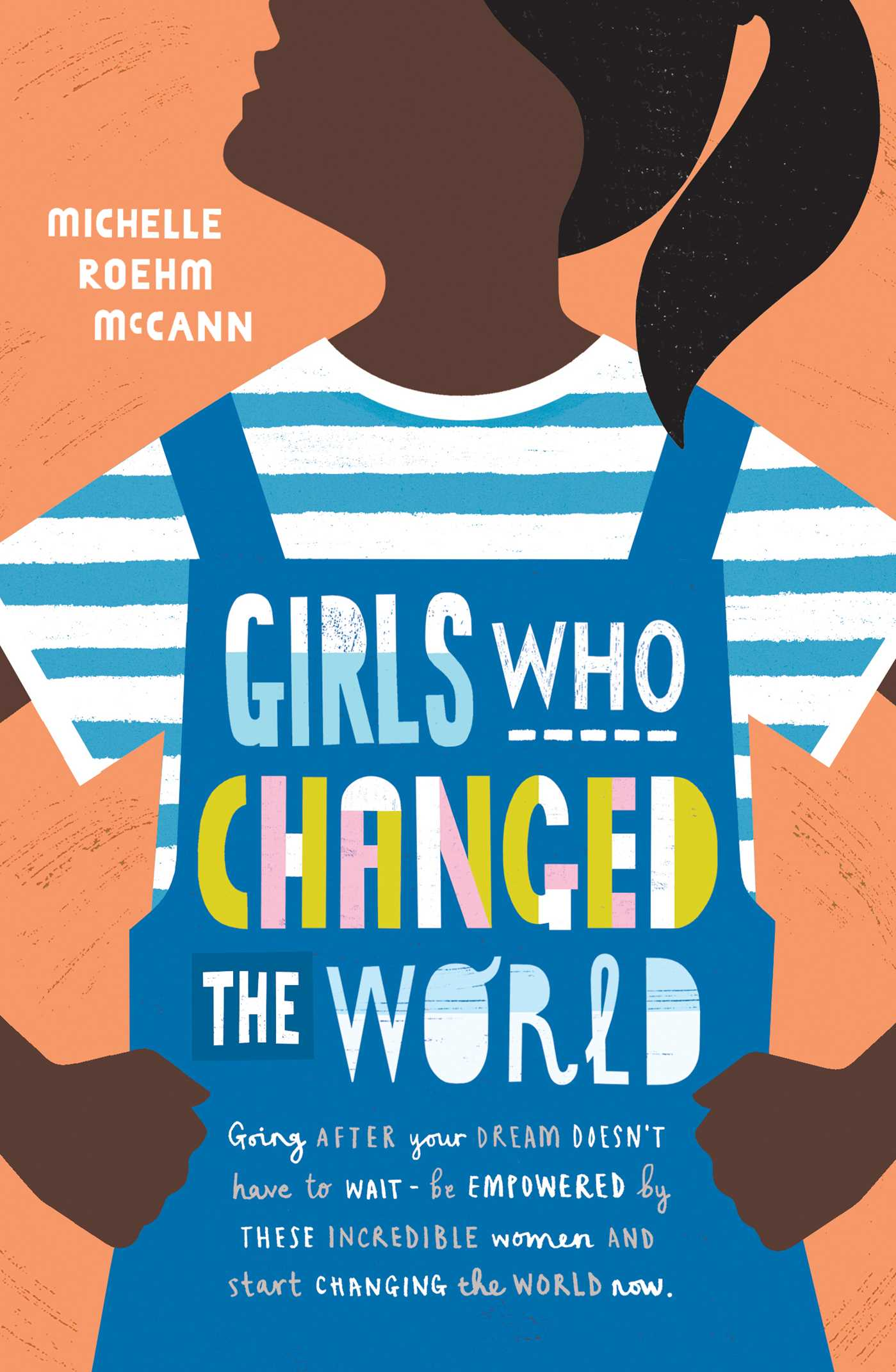 Girls who changed the world 9781471174926 hr