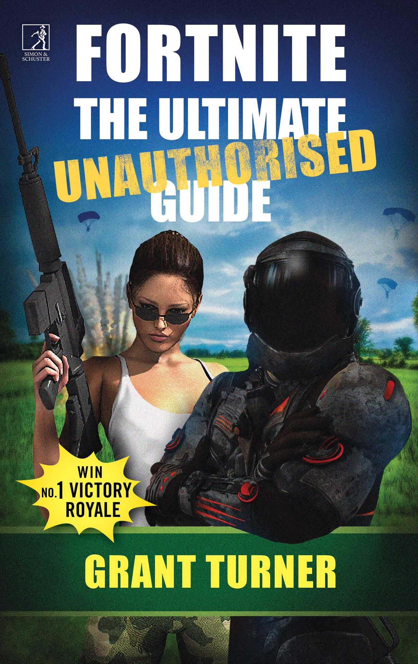 Fortnite the ultimate unauthorised guide 9781471178214 hr