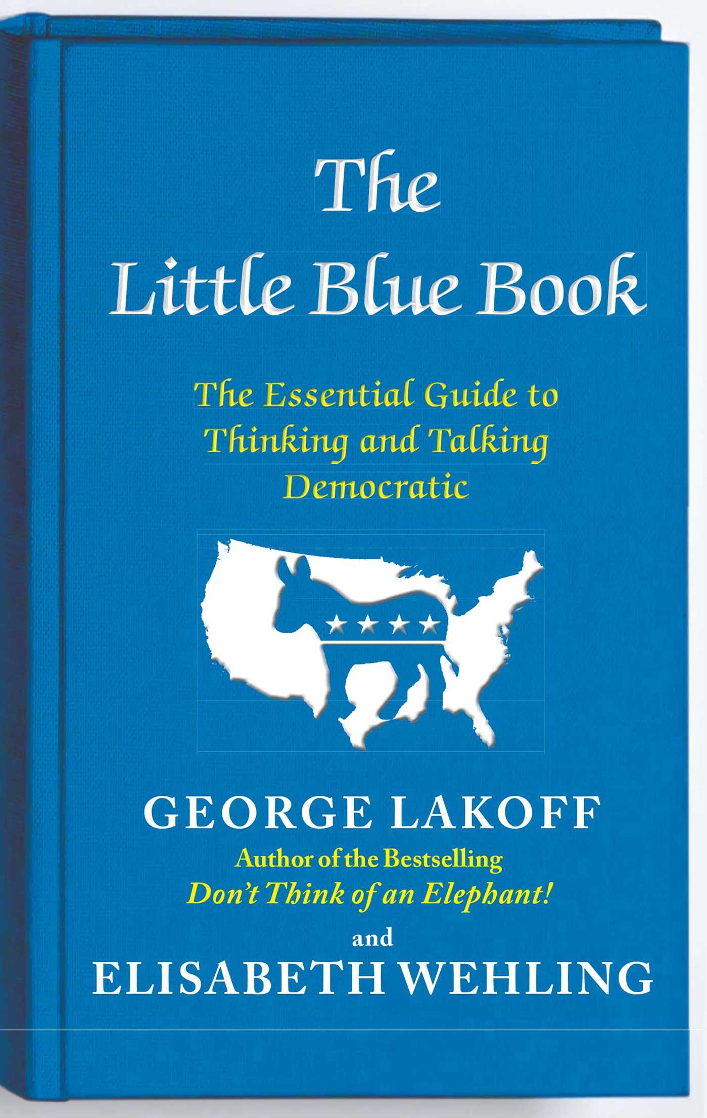 The little blue book ebook by george lakoff elisabeth wehling the little blue book 9781476700038 hr fandeluxe Gallery