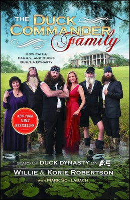 The Duck Commander Family | Book by Willie Robertson, Korie ... Duck Dynasty Mobile Home Cost on dynasty modular homes, top gear mobile homes, duck commander mobile homes, sherlock mobile homes,