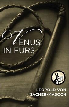Venus Throws Herself At Waiting Arms Of >> Venus In Furs Ebook By Leopold Von Sacher Masoch Fernanda