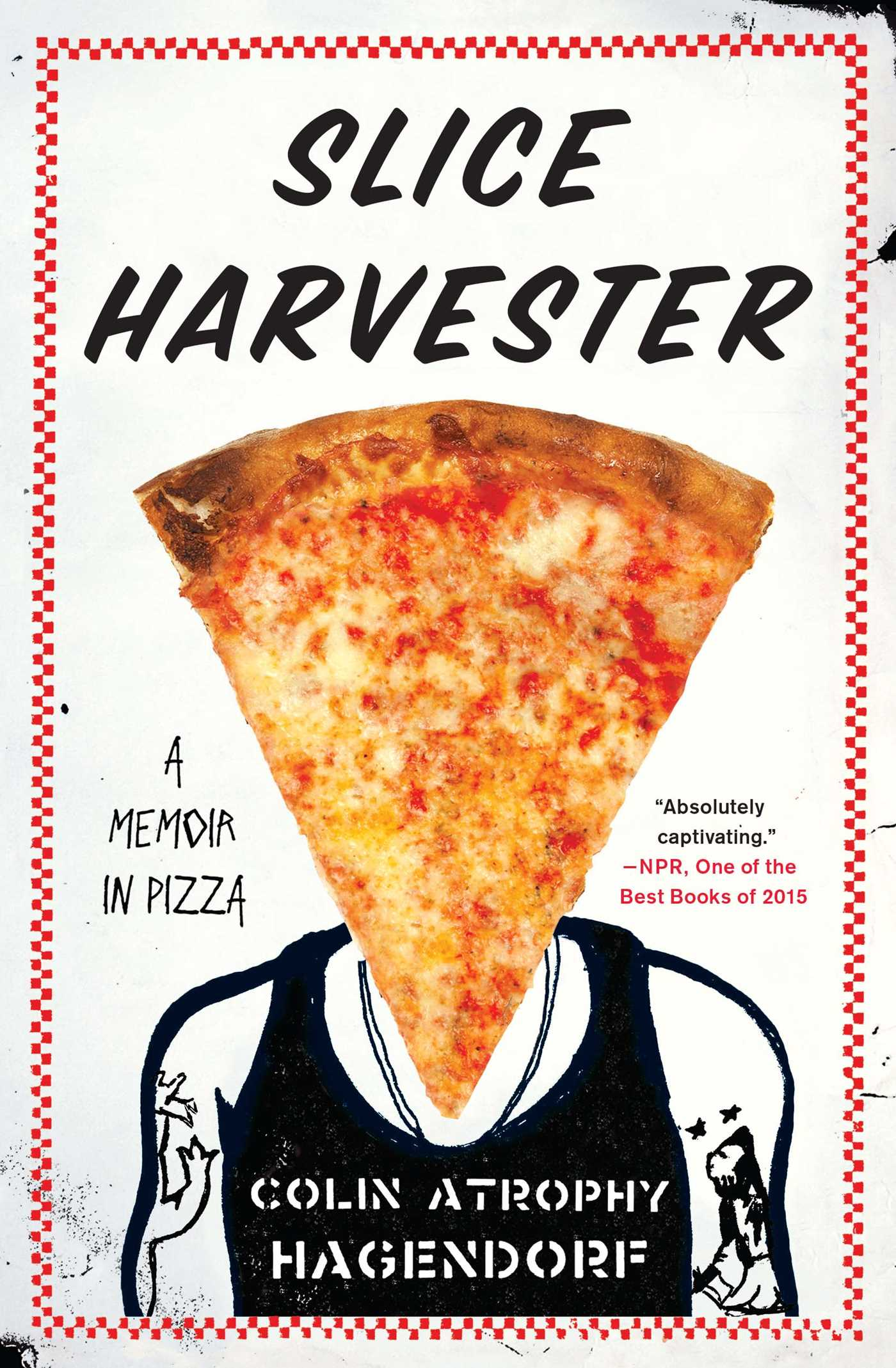 Slice harvester 9781476705897 hr