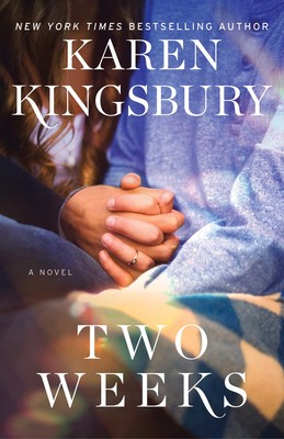 Image result for two weeks karen kingsbury