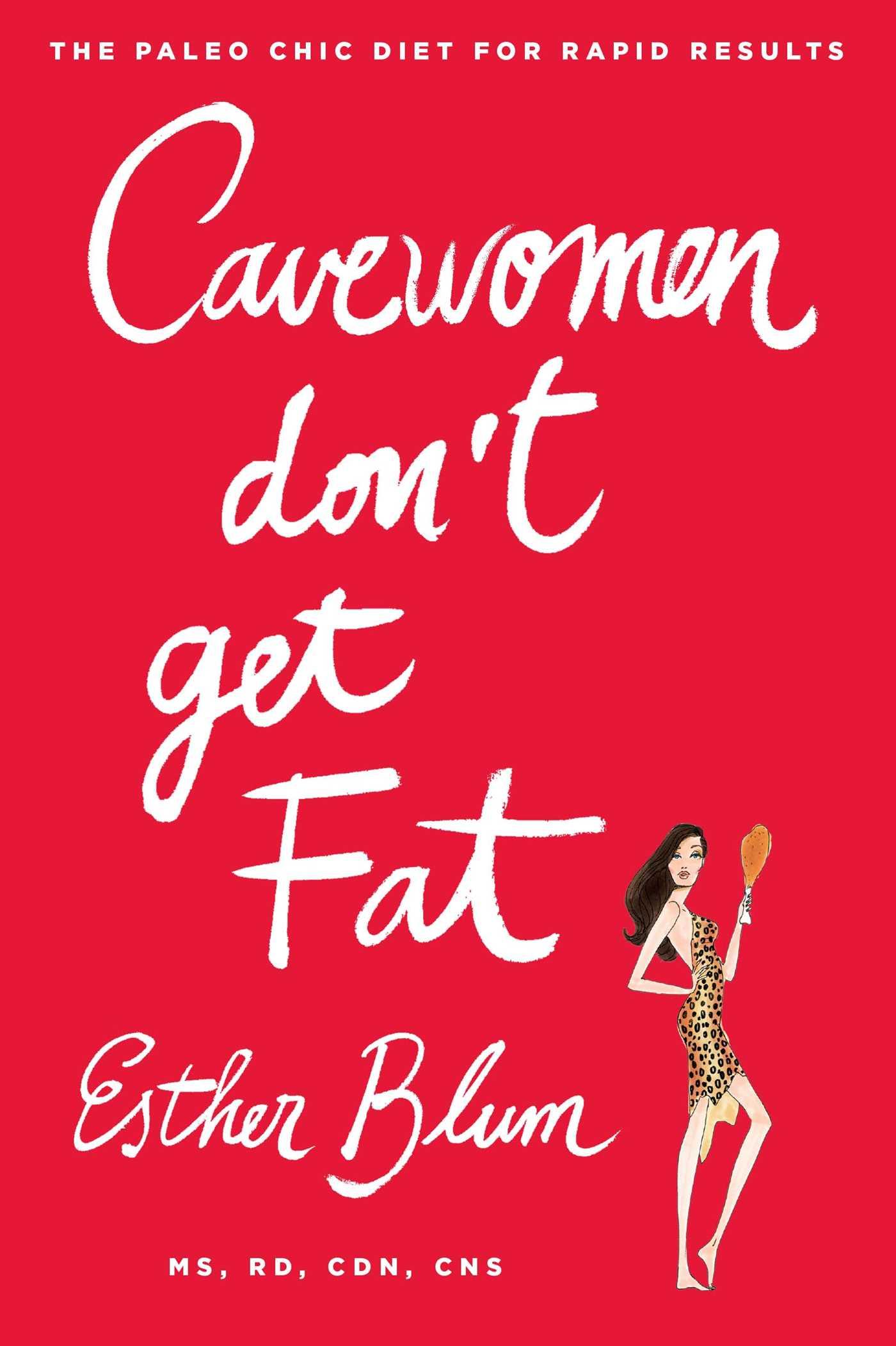 Cavewomen dont get fat 9781476707716 hr