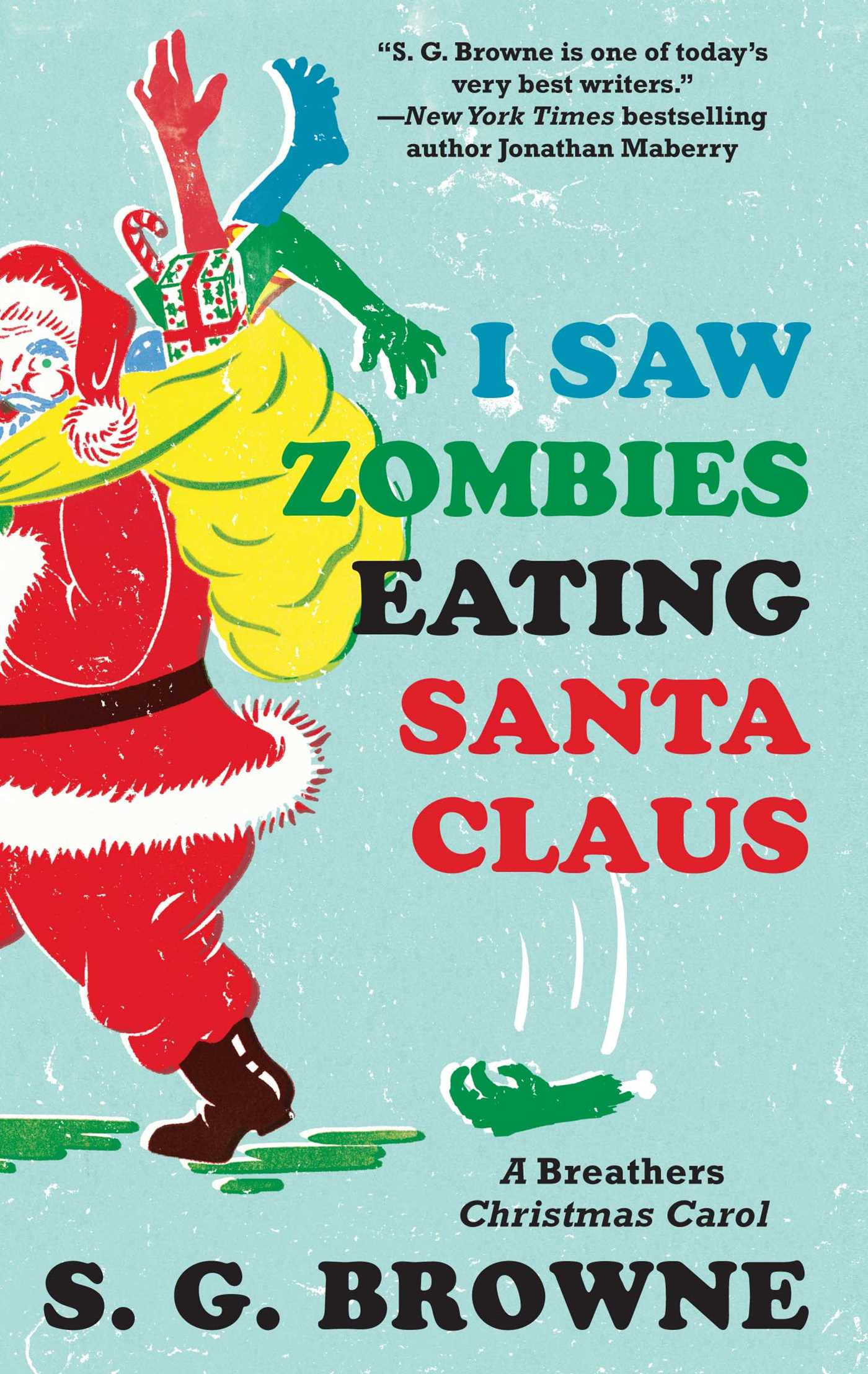 I saw zombies eating santa claus 9781476708737 hr