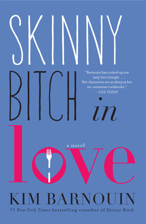 Skinny bitch in love 9781476708898 hr
