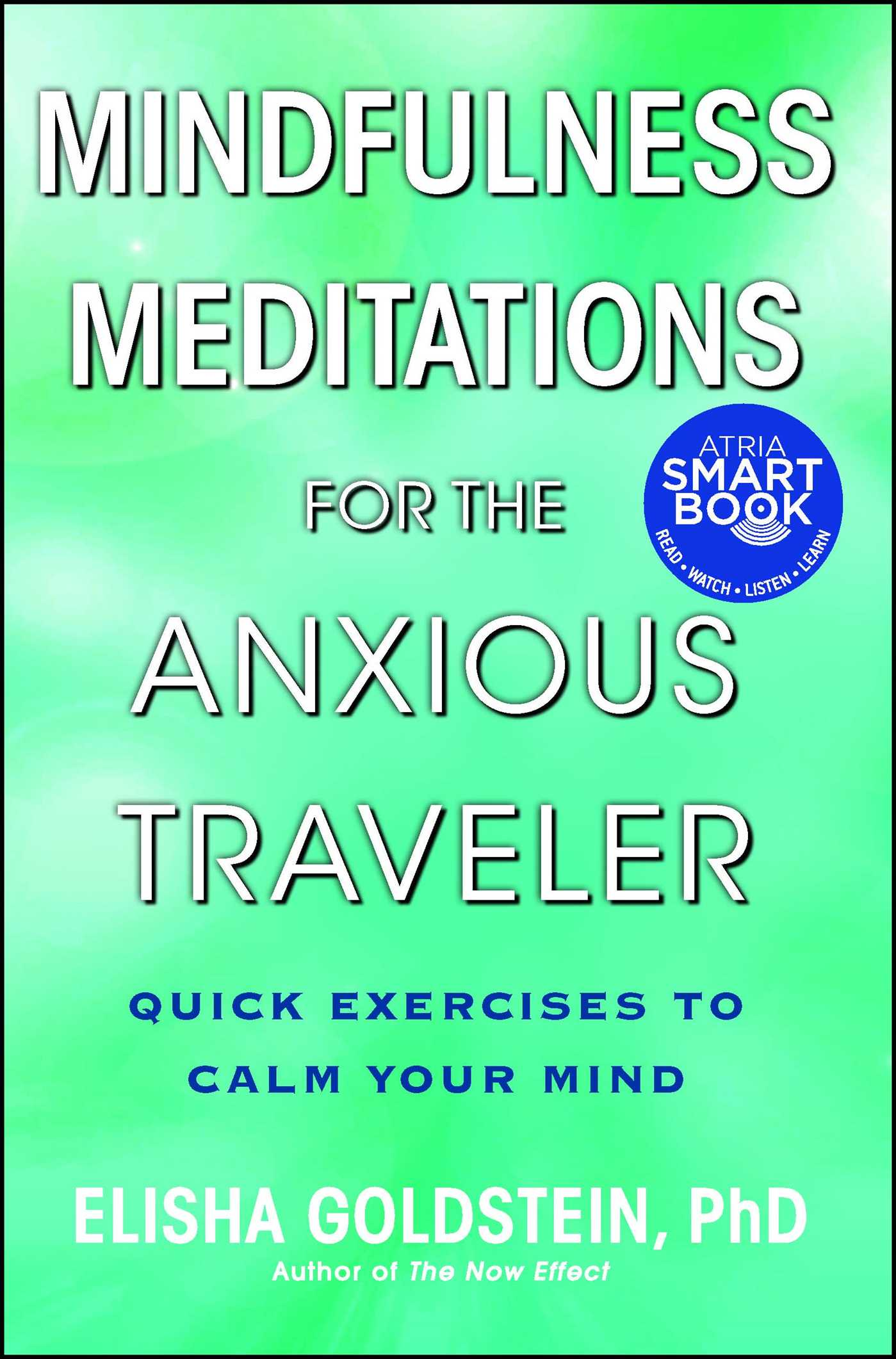 Mindfulness meditations for the anxious traveler 9781476711324 hr
