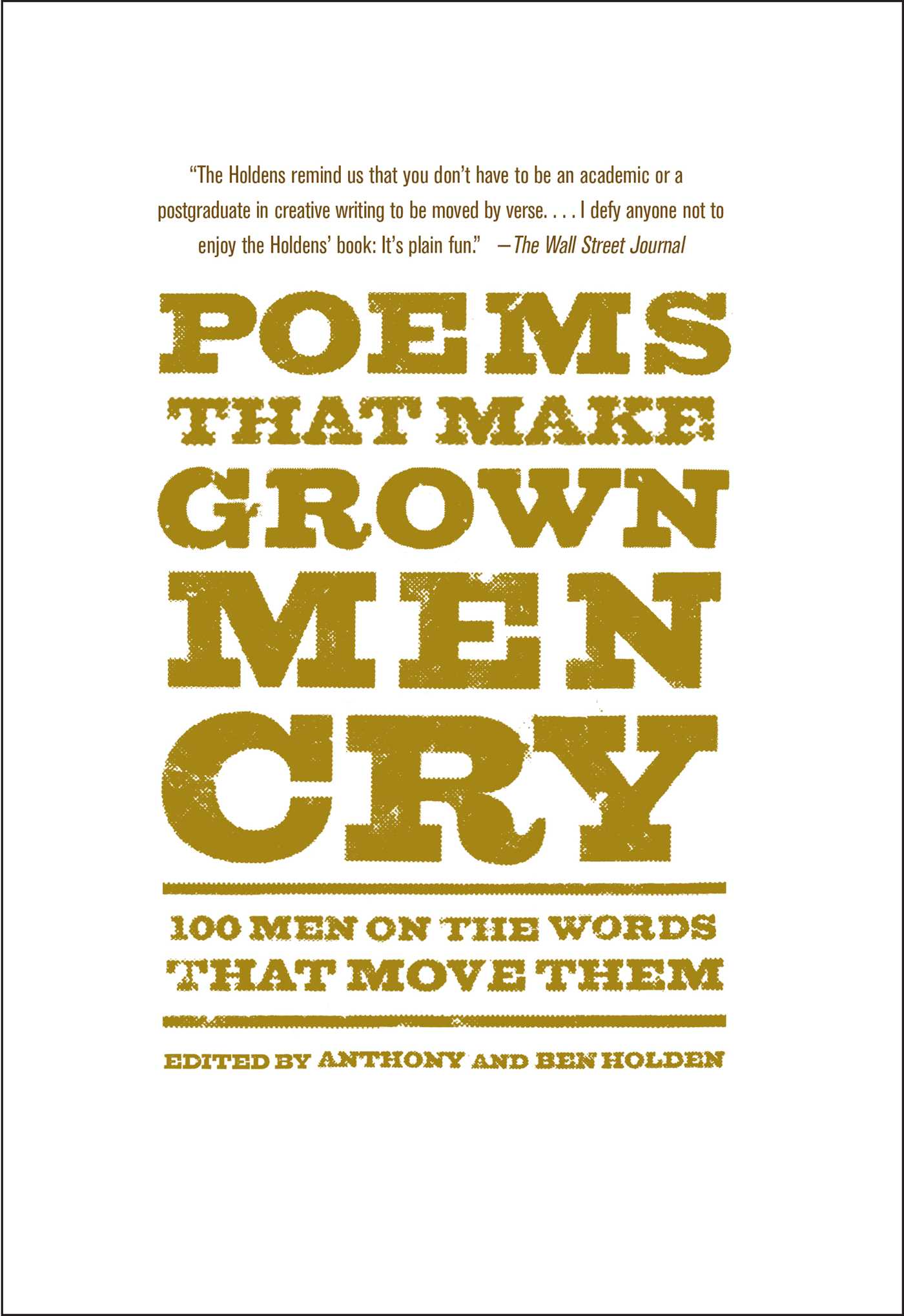 Poems That Make Grown Men Cry Book By Anthony Holden Ben Holden