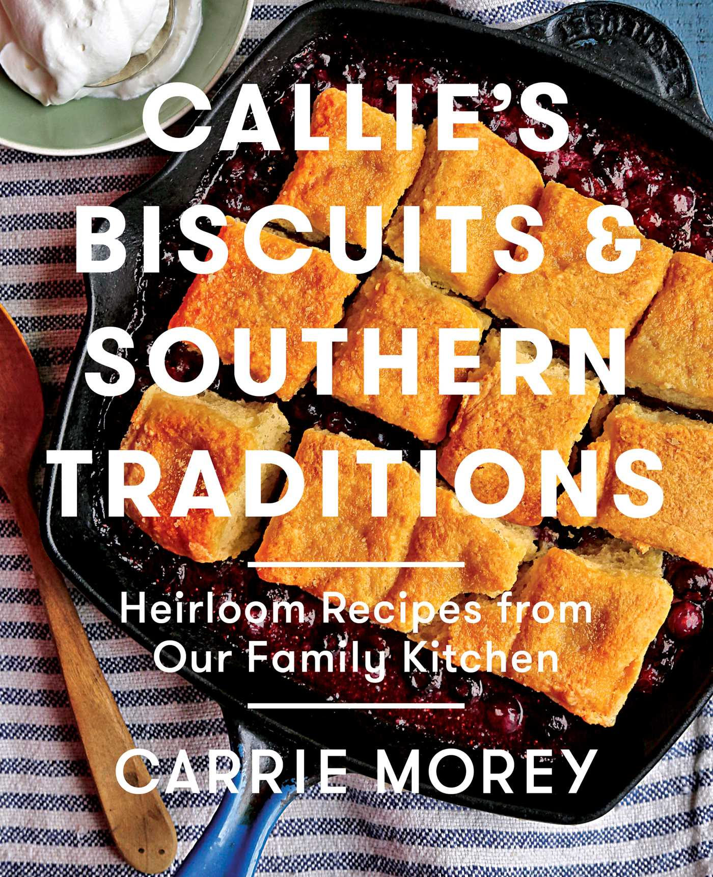 Callies biscuits and southern traditions 9781476713236 hr