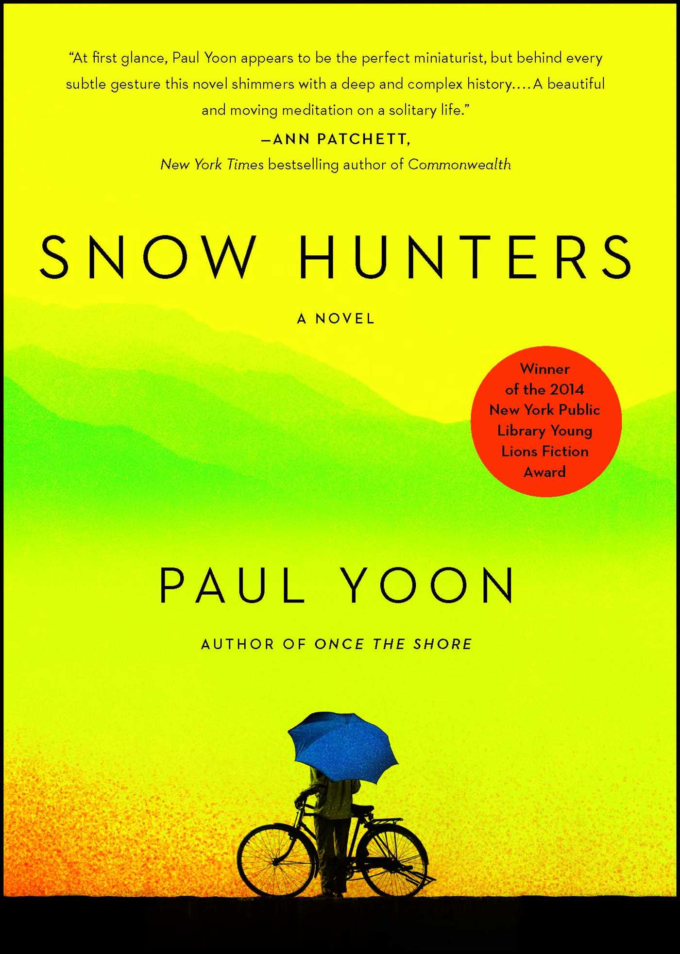 Snow Hunters | Book by Paul Yoon | Official Publisher Page | Simon