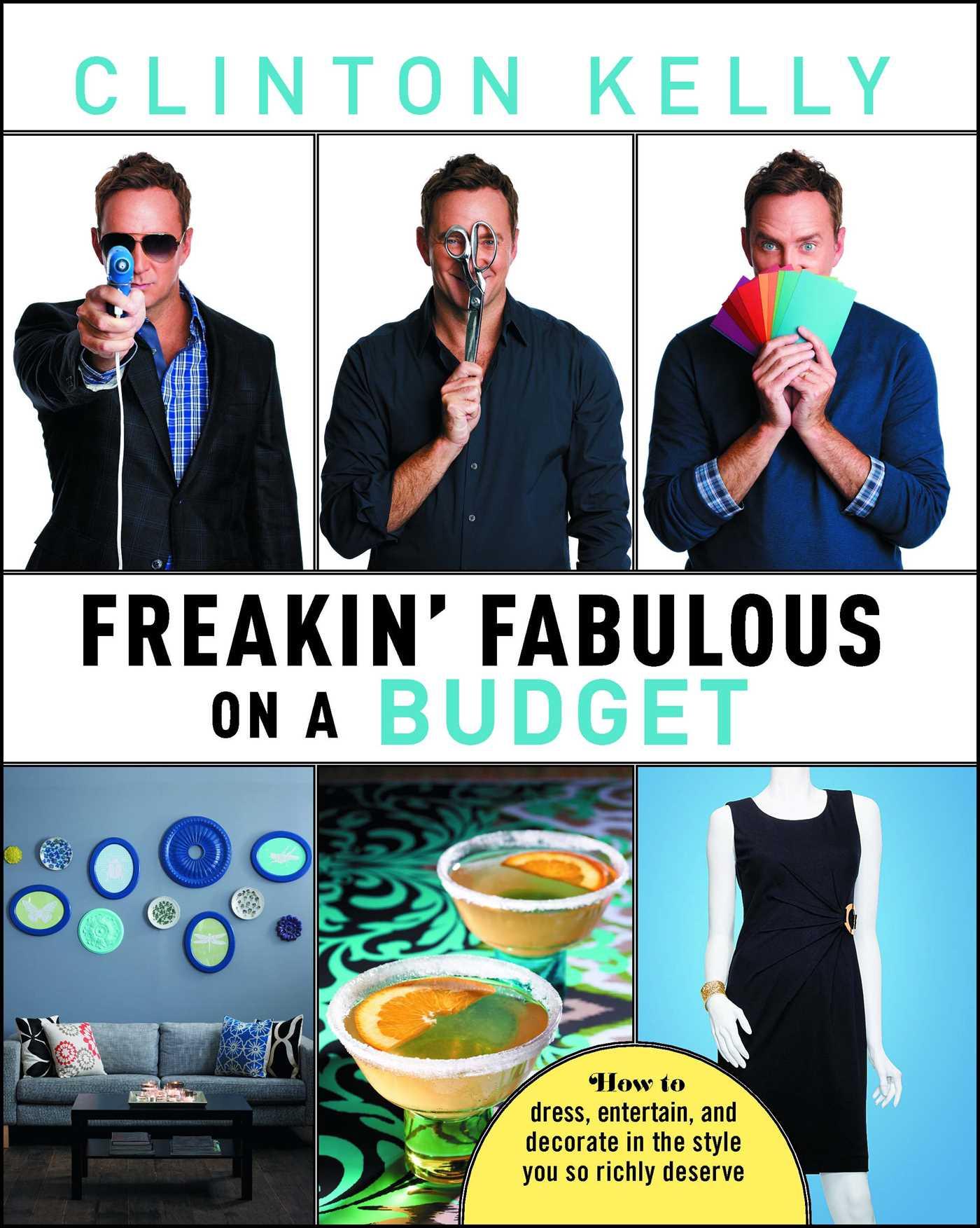 Freakin fabulous on a budget 9781476715537 hr