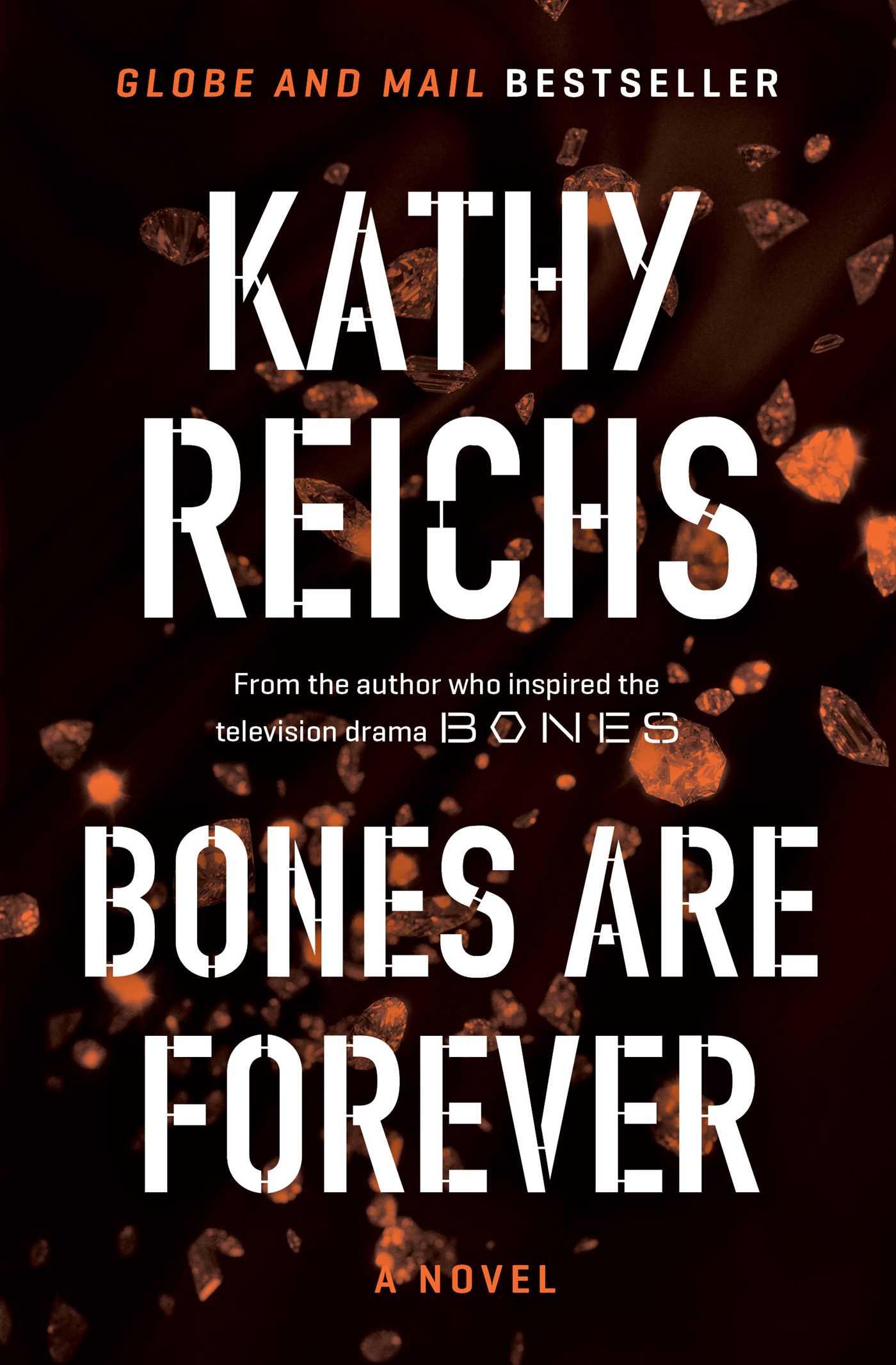 Bones are forever 9781476715711 hr