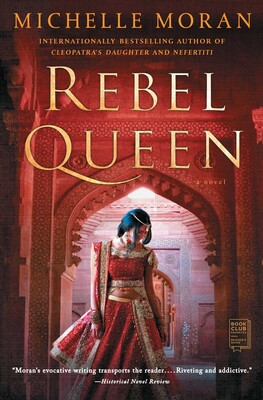 Rebel Queen | Book by Michelle Moran | Official Publisher