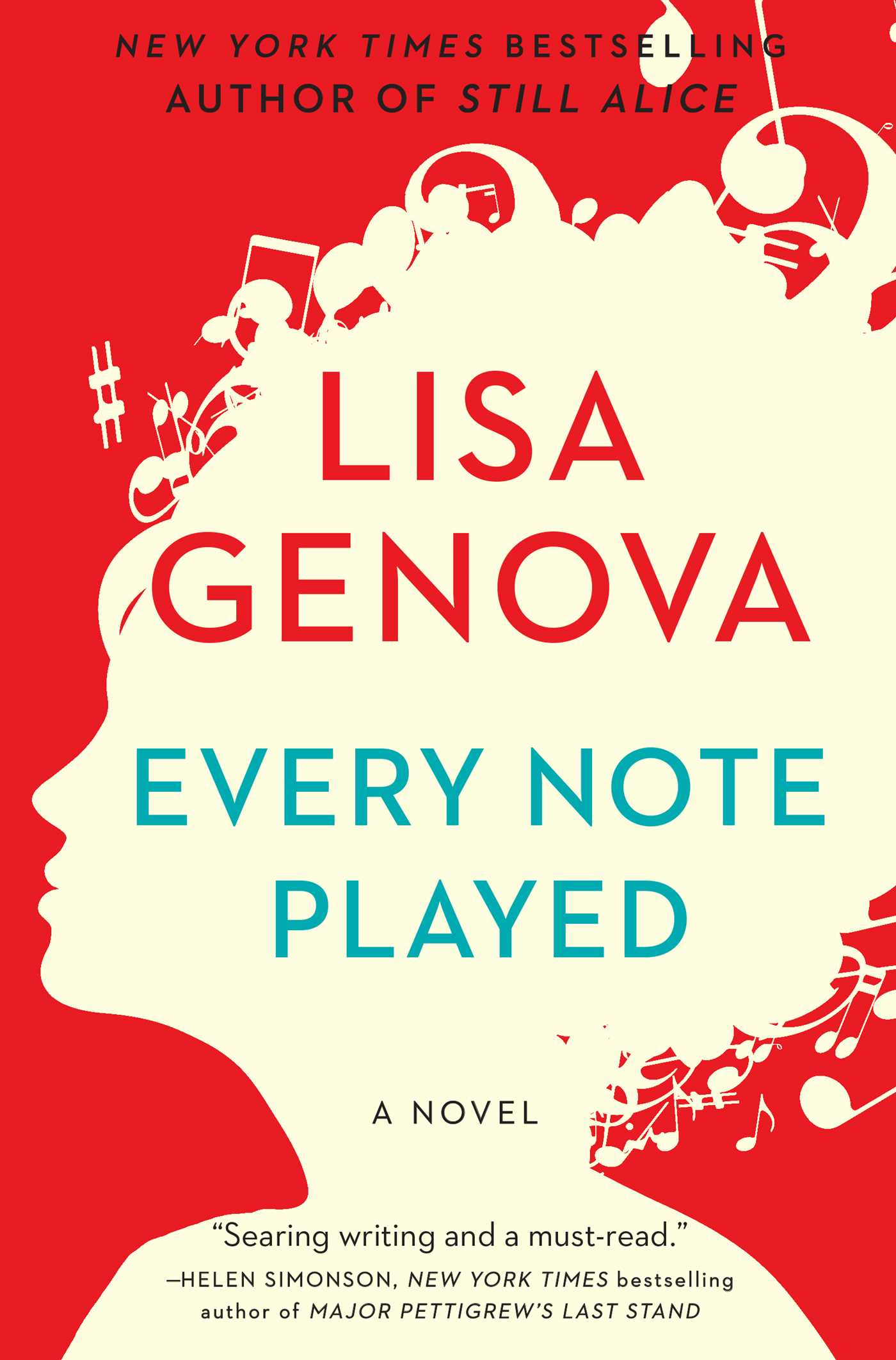 Every Note Played | Book by Lisa Genova | Official Publisher Page ...