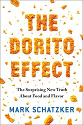 Buy The Dorito Effect: The Surprising New Truth About Food and Flavor