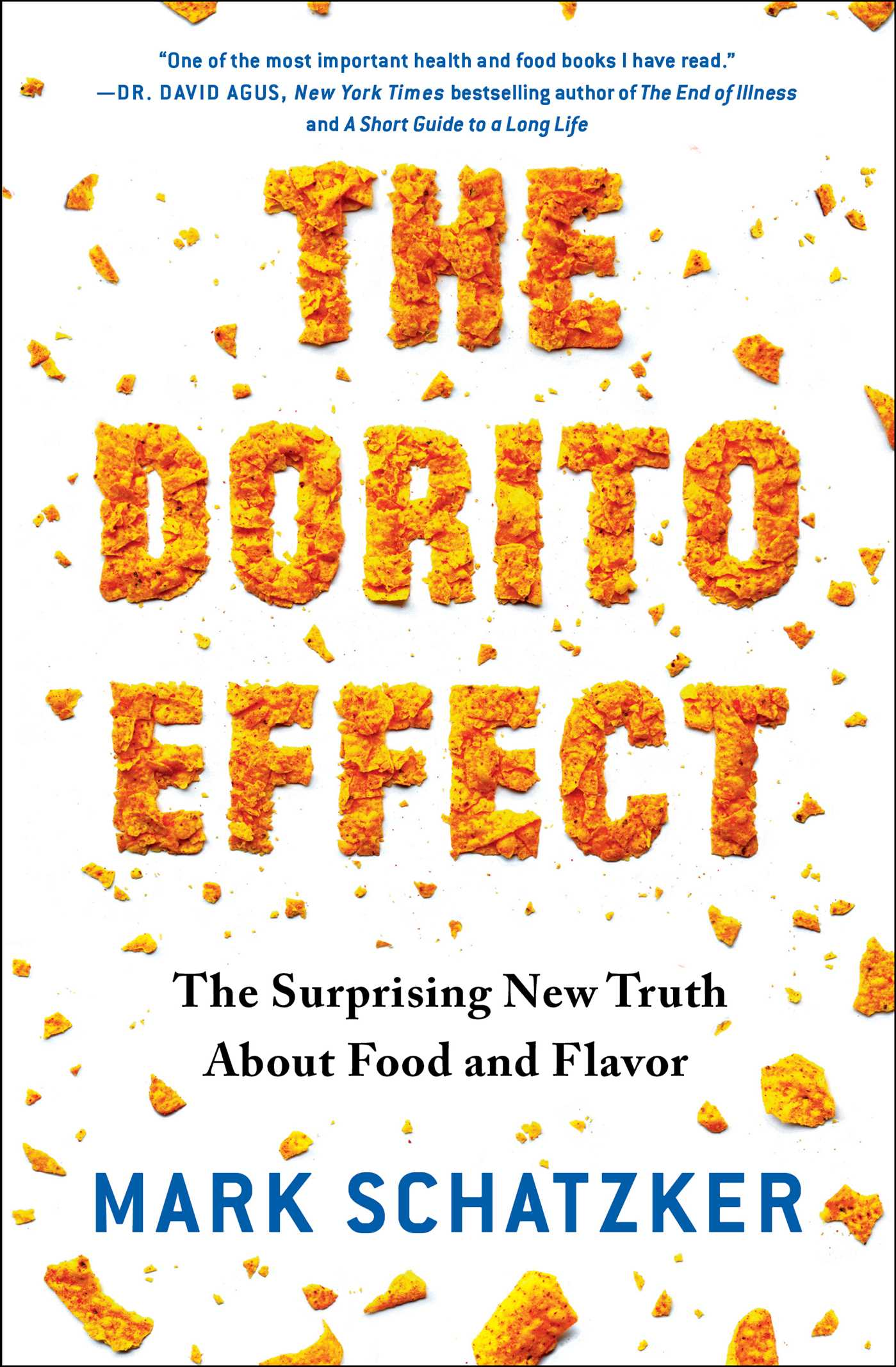 The Dorito Effect Book By Mark Schatzker Official Publisher Page