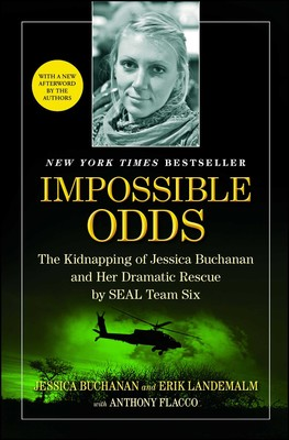 Impossible Odds   Book by Jessica Buchanan, Erik Landemalm